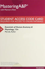 Essentials Of Human Anatomy & Physiology, Books A La Carte Plus Mastering A&P With Pearson Etext -- Access Card Package (12Th Edition)