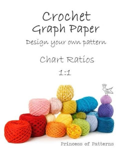 Crochet Graph Paper: Design Your Own: Chart Ratios 1:1