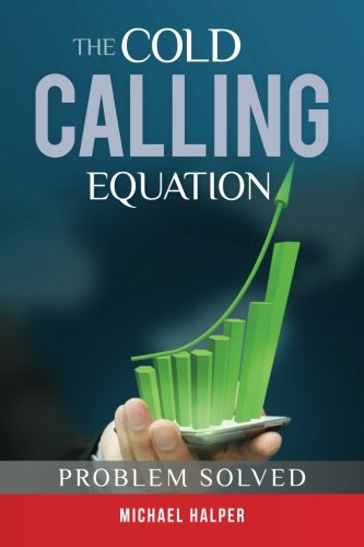 The Cold Calling Equation: Problem Solved