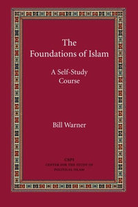 The Foundations Of Islam: A Self-Study Course