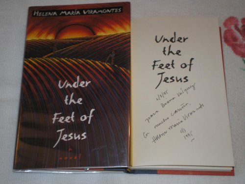 Under The Feet Of Jesus: A Novel