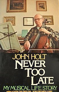 Never Too Late: My Musical Life Story