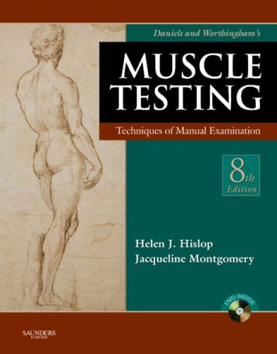 Daniels And Worthingham'S Muscle Testing: Techniques Of Manual Examination, 8E (Daniels & Worthington'S Muscle Testing (Hislop))