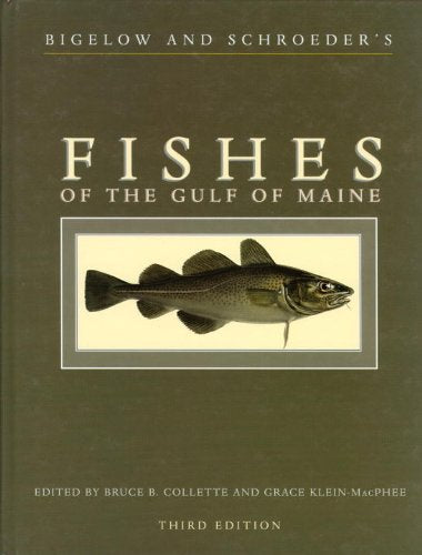 Bigelow And Schroeder'S Fishes Of The Gulf Of Maine, Third Edition