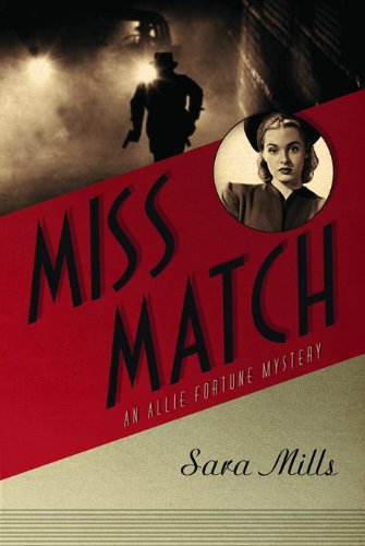 Miss Match (Allie Fortune Mystery Series, Book 2)
