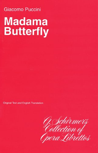 Madama Butterfly: Libretto