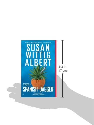 Spanish Dagger (China Bayles Mystery)
