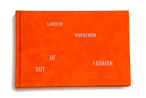 Landon Nordeman: Out Of Fashion