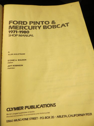 Ford Pinto & Mercury Bobcat, 1971-1980 Shop Manual
