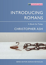 Introducing Romans: A Book For Today (Proclamation Trust)