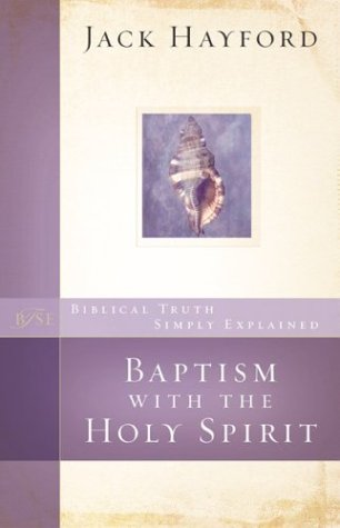 Baptism With The Holy Spirit (Biblical Truth Simply Explained)
