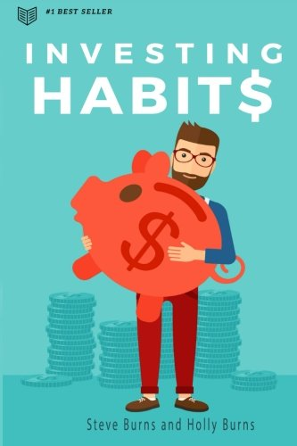 Investing Habits: A Beginners Guide To Growing Stock Market Wealth
