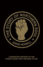 The Story Of Northern Soul: A Definitive History Of The Dance Scene That Refuses To Die
