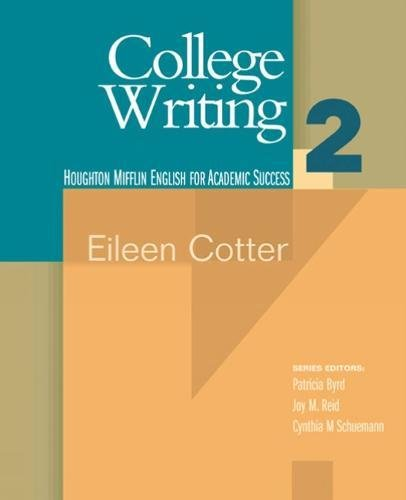 College Writing 2 (Houghton Mifflin English For Academic Success) (Bk. 2)