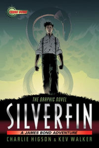 Silverfin: The Graphic Novel (James Bond Adventure, A)