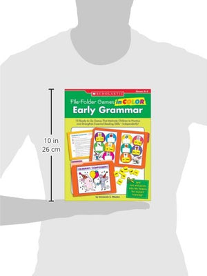 File-Folder Games In Color: Early Grammar: 10 Ready-To-Go Games That Motivate Children To Practice And Strengthen Essential Reading Skillsindependently!