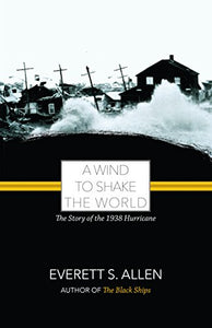 A Wind To Shake The World (Allen Reprints)