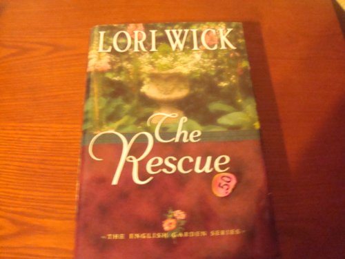 The Rescue (The English Garden Series)