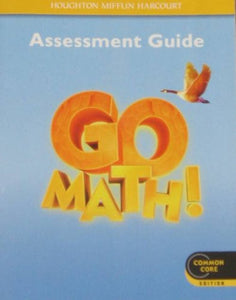 Go Math!: Assessment Guide Grade 4