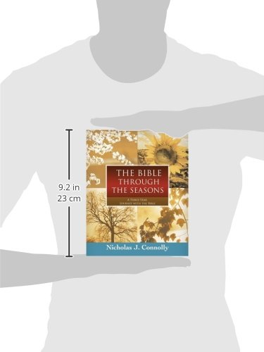 The Bible Through The Seasons: A Three-Year Journey With The Bible
