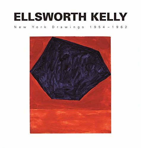 Ellsworth Kelly: New York Drawings 1954-1962