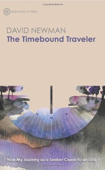 Timebound Traveler: How My Journey As A Seeker Came To An End