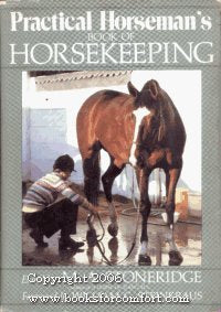 Practical Horseman'S Book Of Horsekeeping