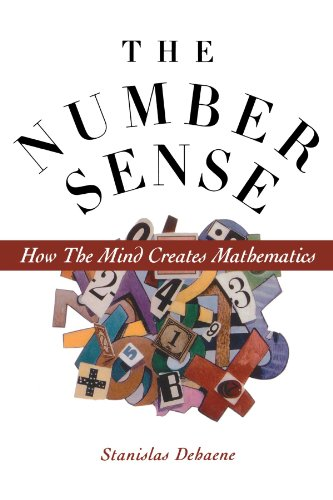 The Number Sense: How The Mind Creates Mathematics