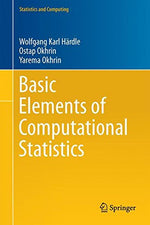 Basic Elements Of Computational Statistics (Statistics And Computing)