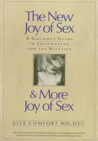 The New Joy Of Sex And More Joy Of Sex: A Gourmet Guide To Lovemaking For The Nineties (Box Set)