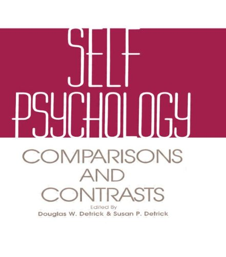 Self Psychology: Comparisons And Contrasts