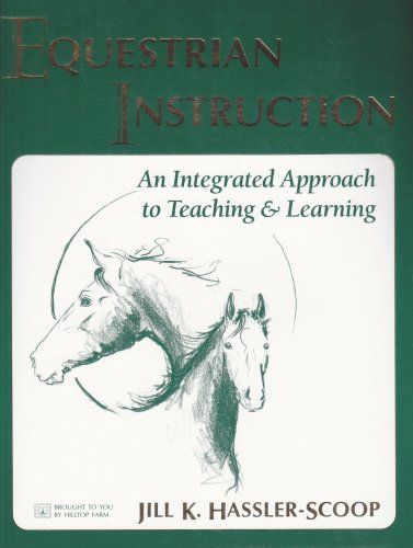 Equestrian Instruction: An Integrated Approach To Teaching & Learning
