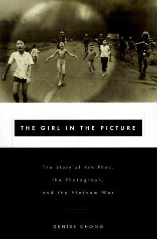 The Girl In The Picture: The Story Of Kim Phuc, Whose Image Altered The Course Of The Vietnam War