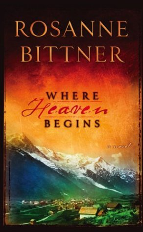 Where Heaven Begins (Steeple Hill Women'S Fiction #7)
