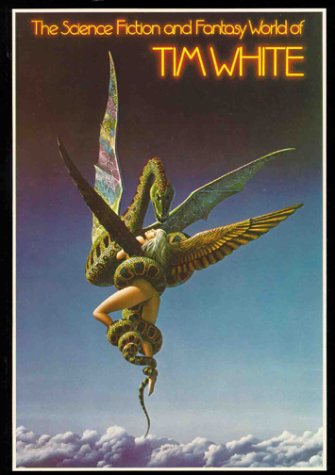 The Science Fiction And Fantasy World Of Tim White