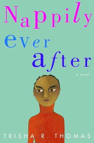 Nappily Ever After: A Novel