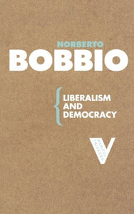 Liberalism And Democracy (Radical Thinkers)