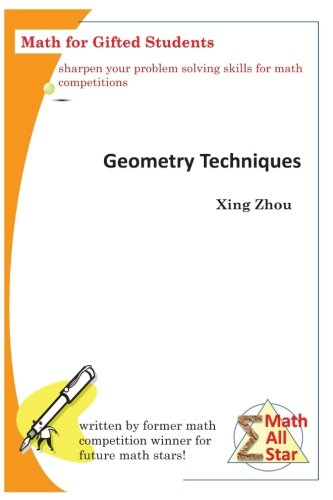 Geometry Techniques: Math For Gifted Students (Math All Star)