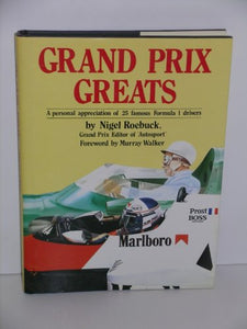Grand Prix Greats: A Personal Appreciation Of 25 Famous Formula 1 Drivers