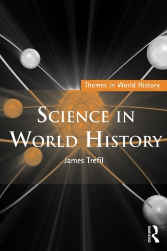 Science In World History (Themes In World History)