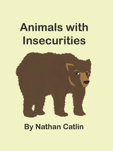 Animals With Insecurities