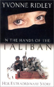 In The Hand Of The Taliban: Her Extraordinary Story