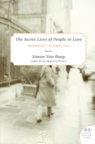 The Secret Lives Of People In Love: Stories