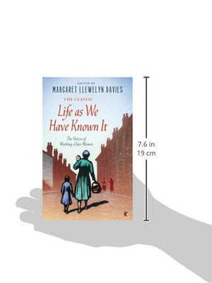 Life As We Have Known It: The Voices Of Working-Class Women (Virago Modern Classics)