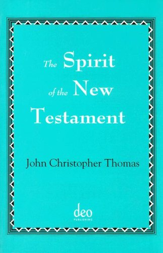 The Spirit Of The New Testament
