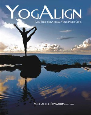 Yogalign, Pain-Free Yoga From Your Inner Core (Book With Dvd)