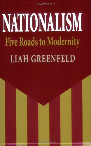 Nationalism: Five Roads To Modernity