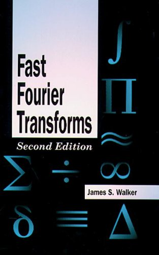 Fast Fourier Transforms, Second Edition (Studies In Advanced Mathematics)