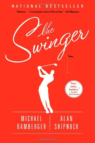 The Swinger: A Novel