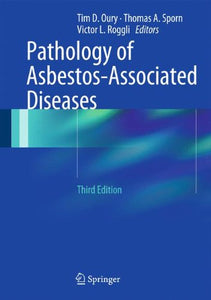 Pathology Of Asbestos-Associated Diseases